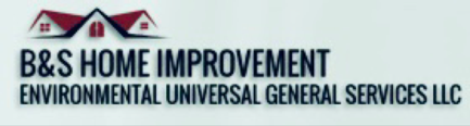 B&S Home Improvement Environmental Universal General Services LLC's Logo